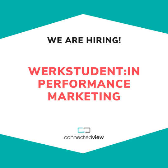 We are hiring | Werkstudent:in Performance Marketing
