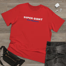 "Load image into Gallery viewer, Unisex Deluxe ""SUPER GIANT"" T-shirt"