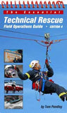 Technical Rescue Field Operations Guide - 4th Edition