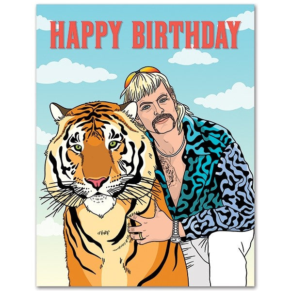 Tiger King Birthday  - Greeting Card