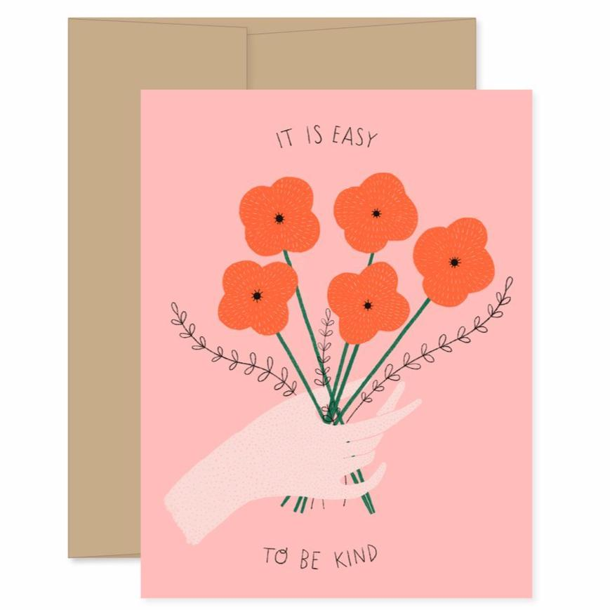 Easy To Be Kind - Greeting Card