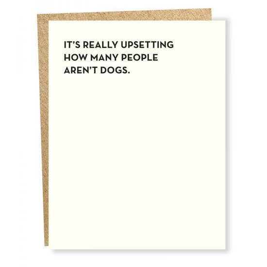 Aren't Dogs - Greeting Card