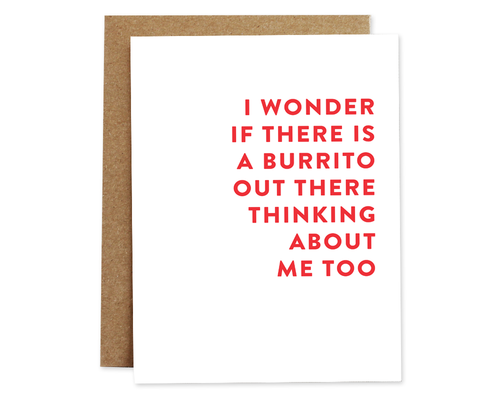 Thinking About Burritos - Greeting Card