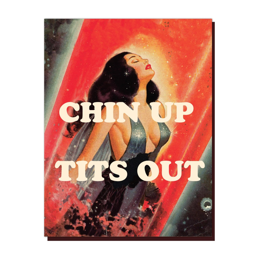 Chin Up Tits Out - Greeting Card