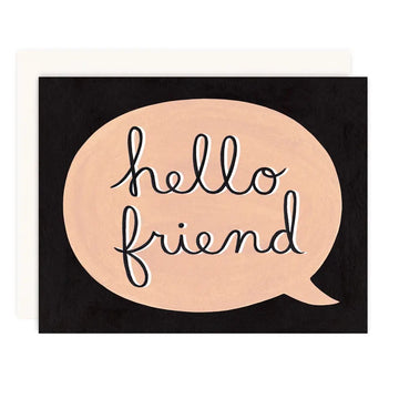 Hello Friend - Greeting Card