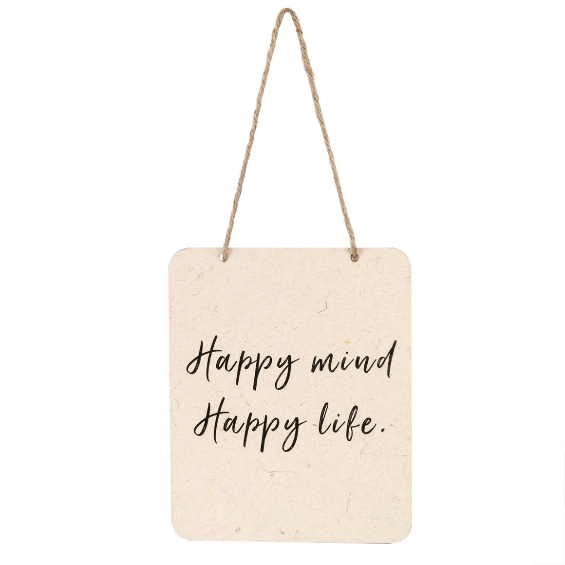 Happy Mind, Happy Life - Sign