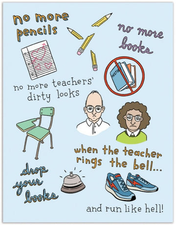 No More Pencils (Graduation) - Greeting Card