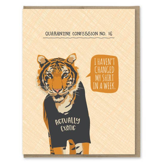 Quarantine Tiger - Greeting Card