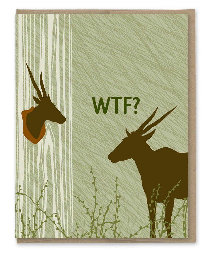 WTF Deer Trophy - Greeting Card