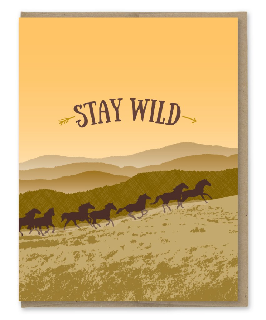 Stay Wild - Greeting Card