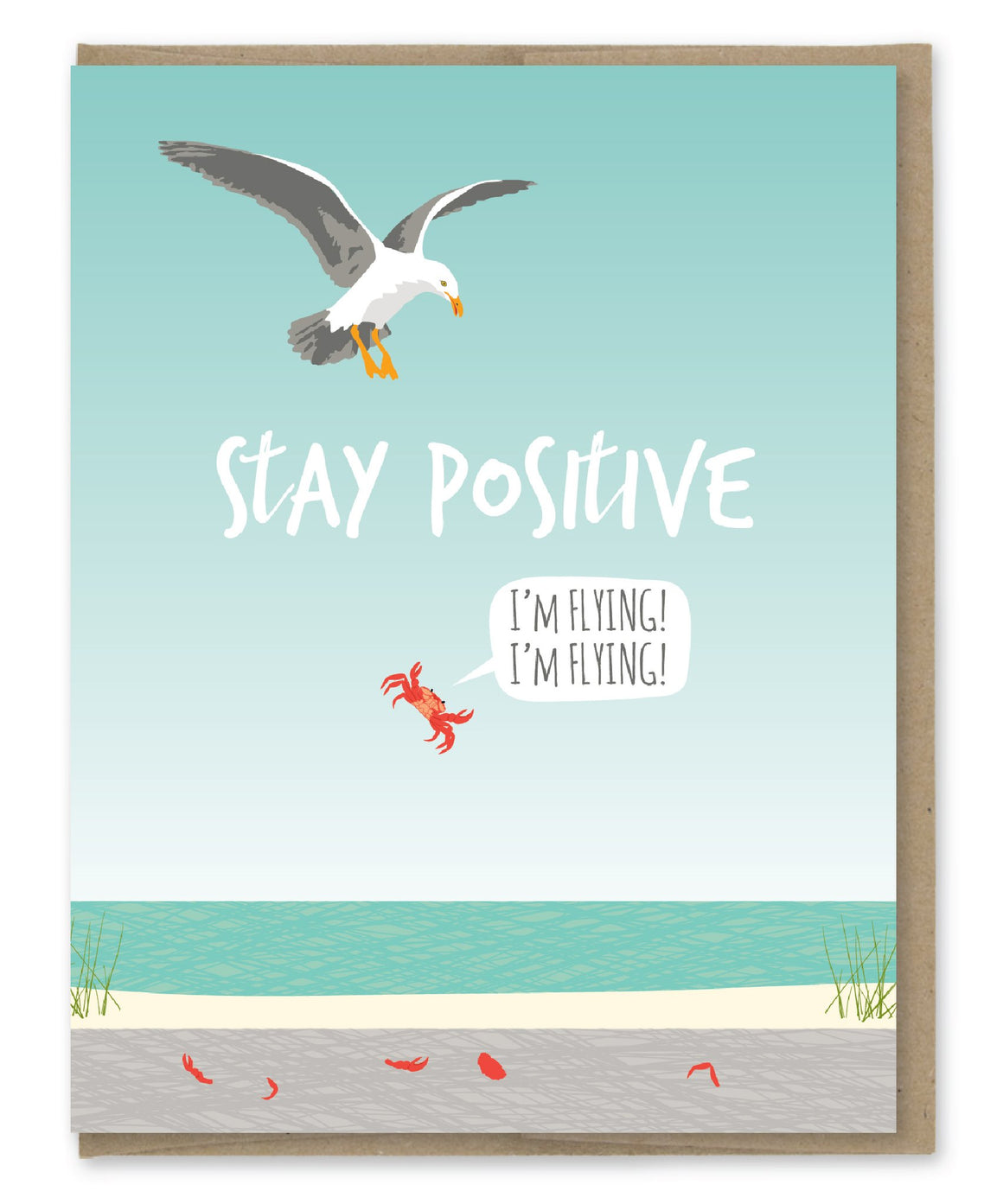 Stay Positive - Greeting Card