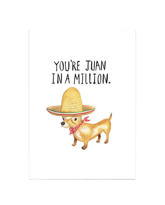 Juan in a million - Greeting Card