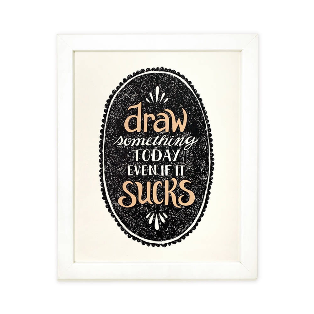 Draw Something - Art Print