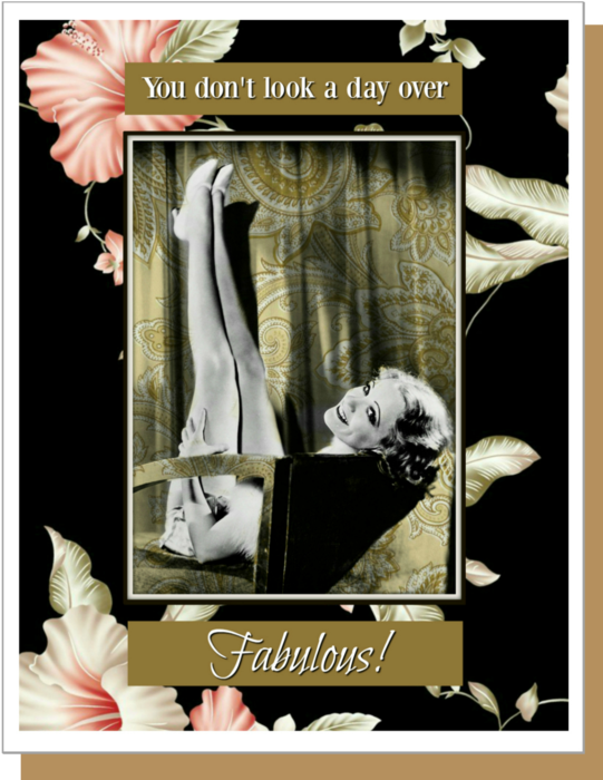 Day Over Fabulous - Greeting Card