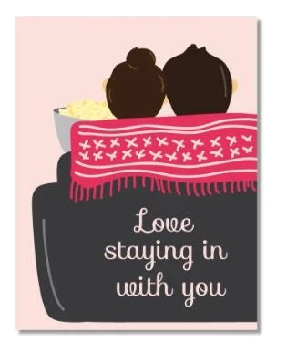 Staying In- Greeting Card