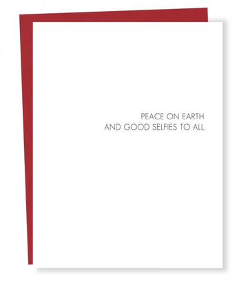 Peace on Earth & Good Selfies To All  - Greeting Card