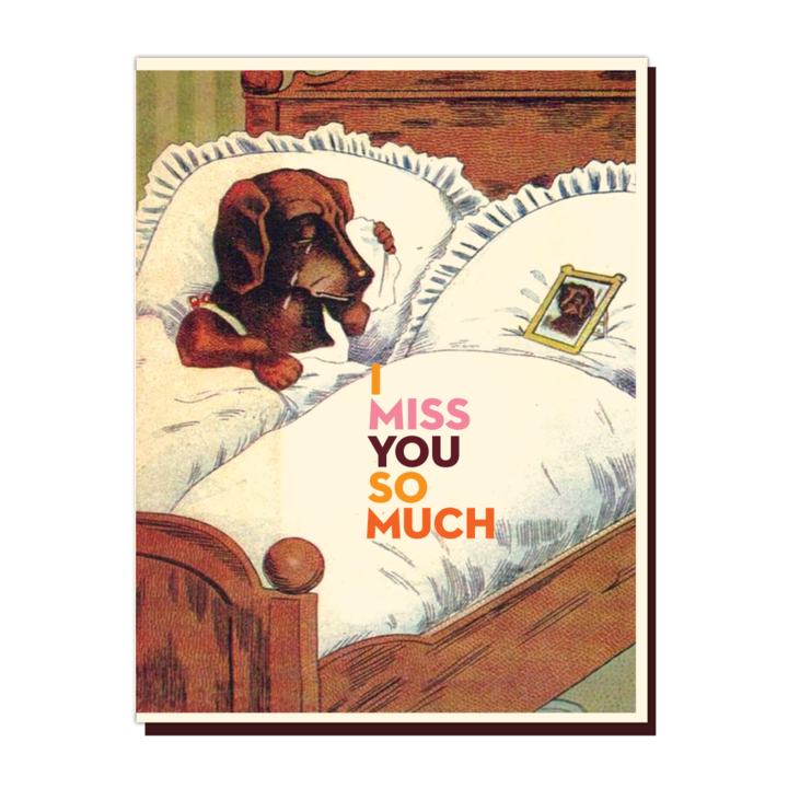 Miss You So Much - Greeting Card