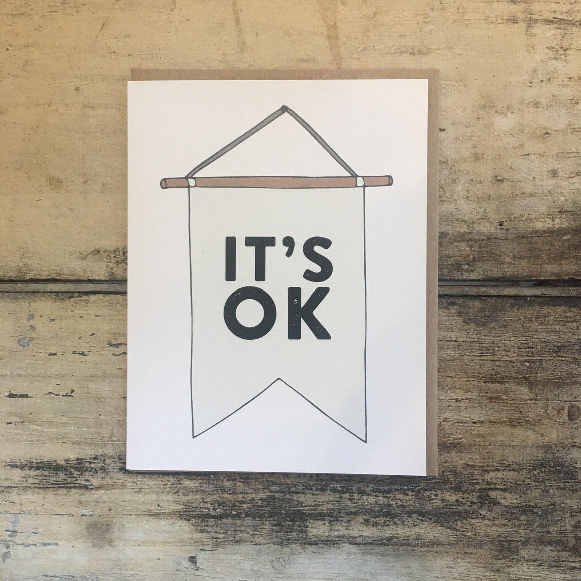 It's OK Pennant - Greeting Card