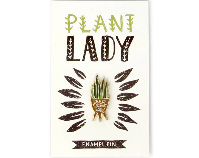 Crazy Plant Lady - Enamel Pin