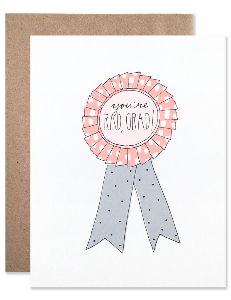 You're Rad, Grad! - Greeting Card