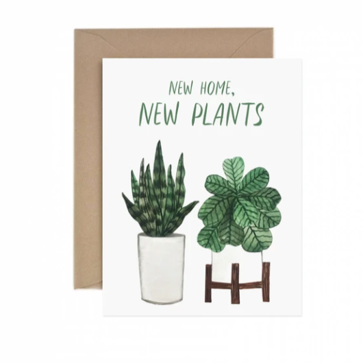 New Home, New Plants  - Greeting Card
