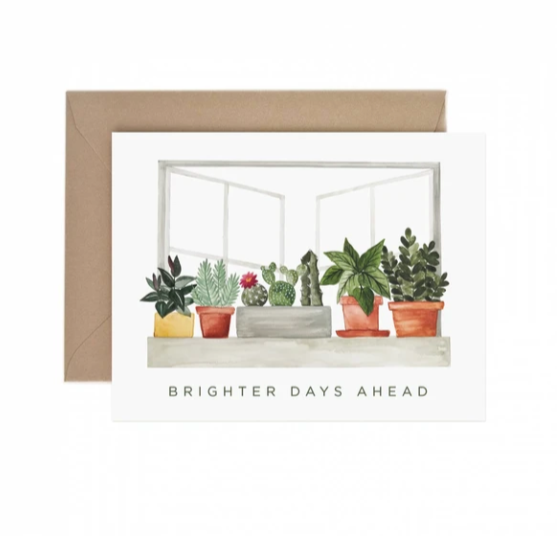 Brighter Days Ahead  - Greeting Card