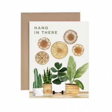 Hang In There - Greeting Card