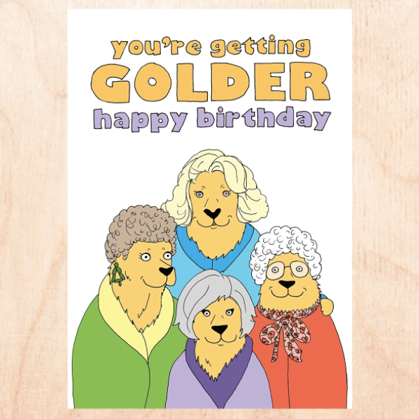 Getting Golder - Greeting Card
