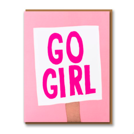Go Girl Sign  - Greeting Card