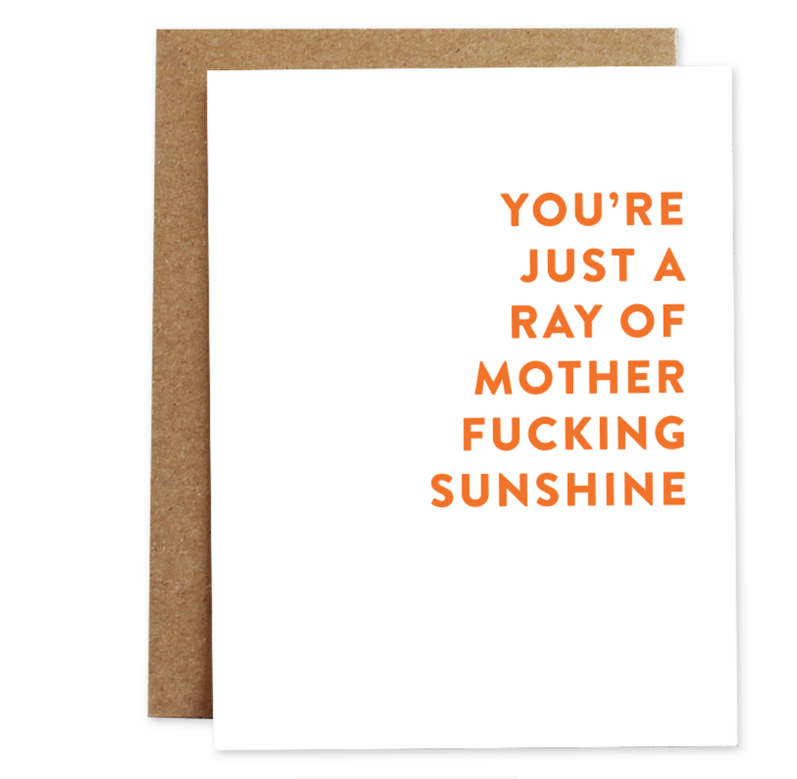 Ray of Fucking Sunshine - Greeting Card