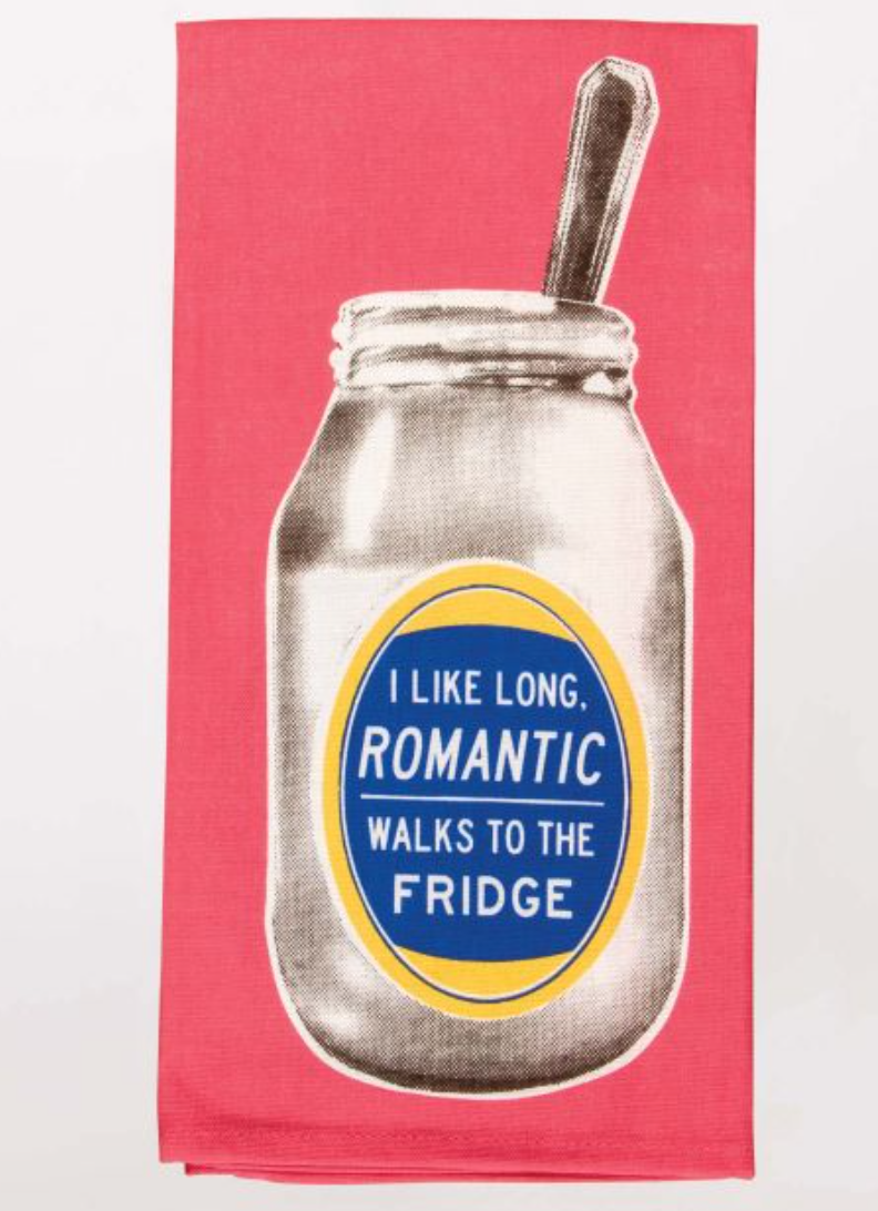 Long, Romantic Walks To The Fridge - Dish Towel