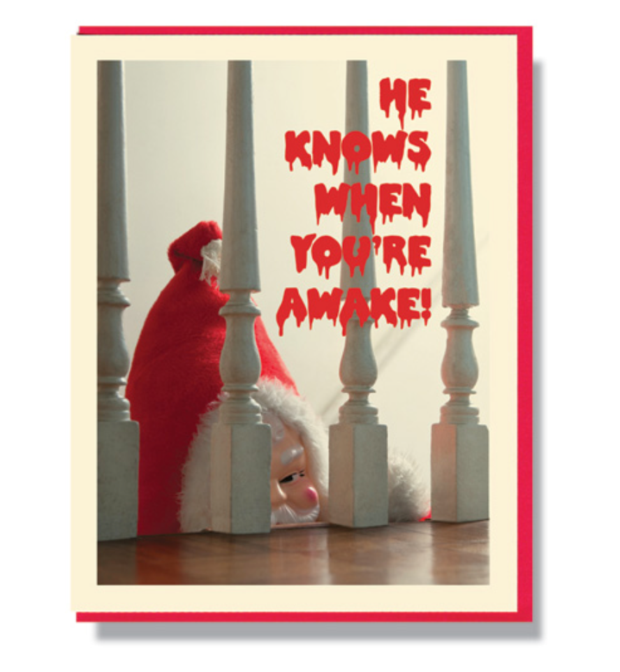Creepy Santa Knows When You're Awake - Greeting Card