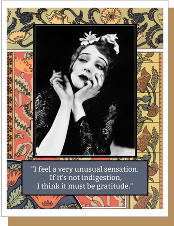 Indigestion/Gratitude - Greeting Card