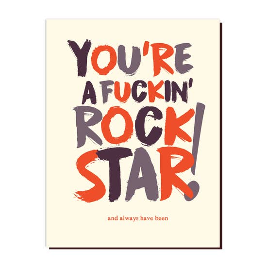 F*ckin' Rockstar! - Greeting Card