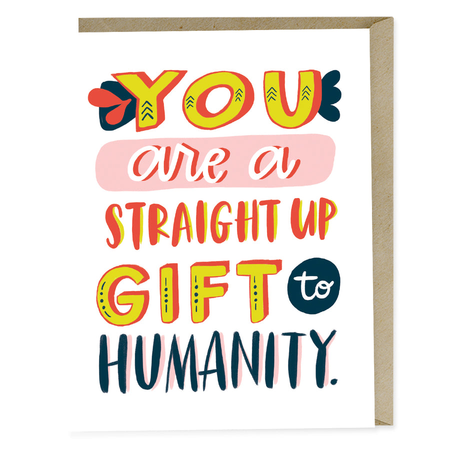 Gift To Humanity - Greeting Card