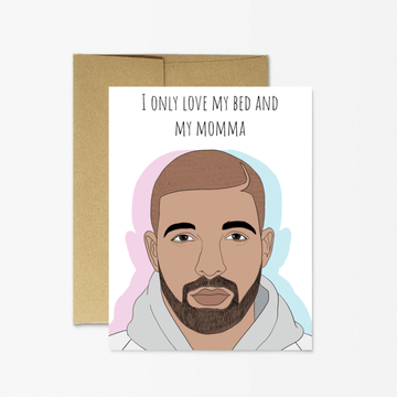 Drake Momma - Greeting Card