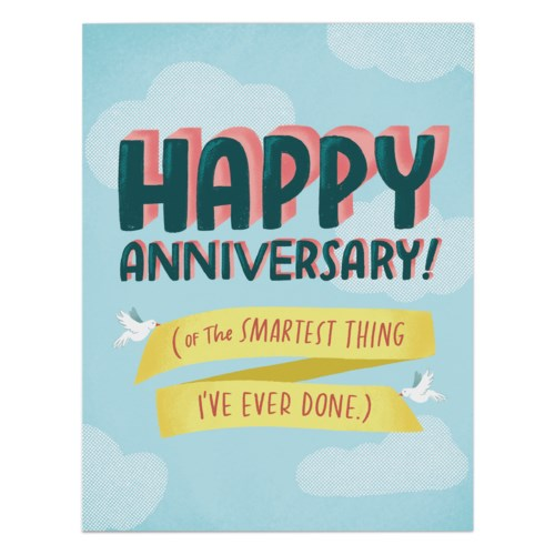 Smartest Thing Anniversary - Greeting Card