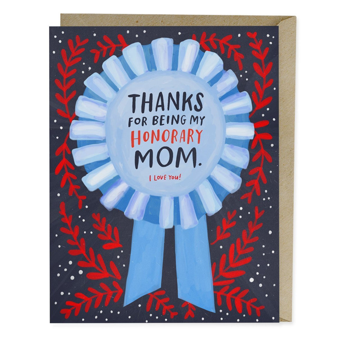Honorary Mom - Greeting Card