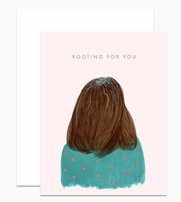 Rooting For You - Greeting Card