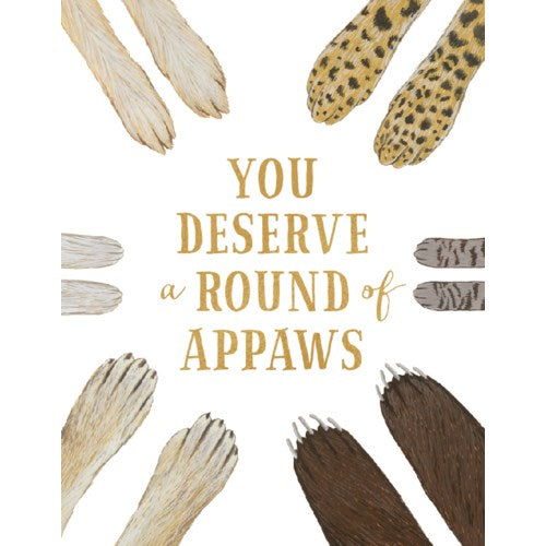 Round Of Appaws - Greeting Card