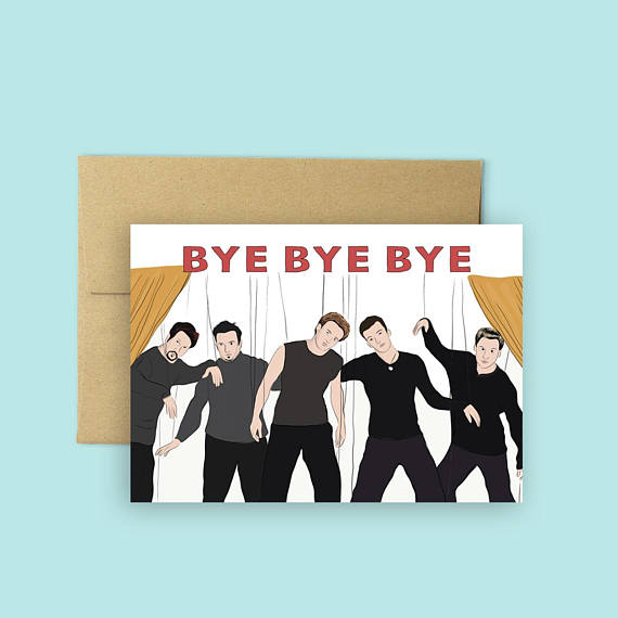 Bye Bye Bye - Greeting Card