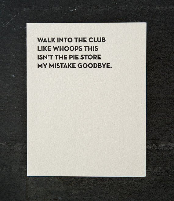 Walk into the Club  - Greeting Card
