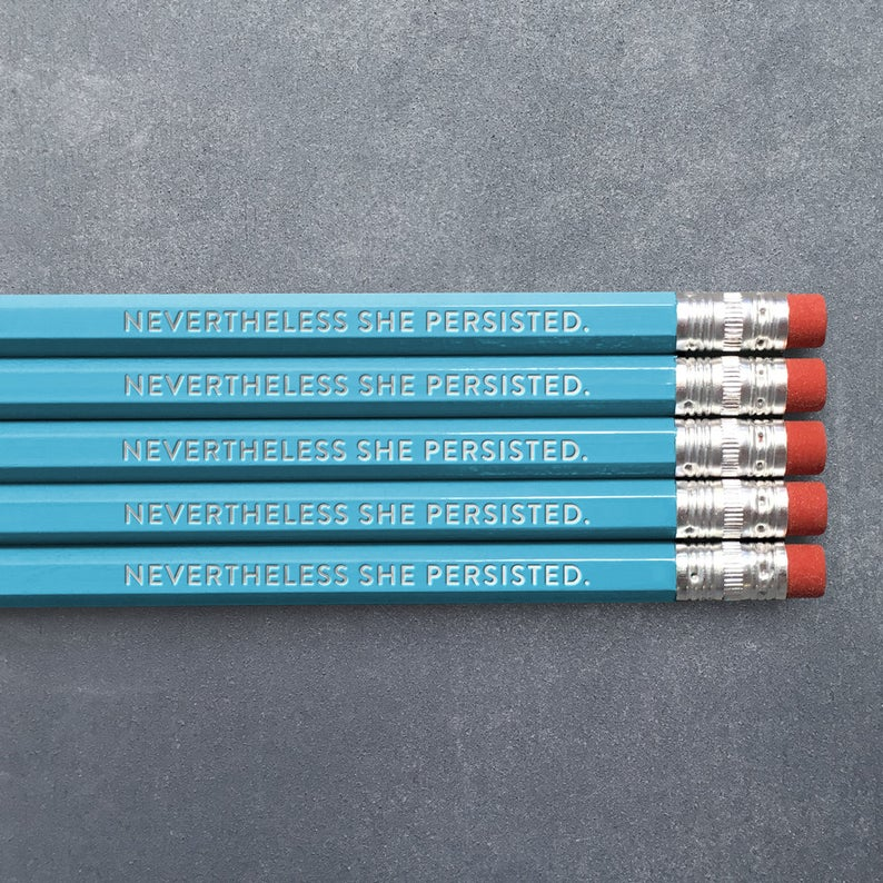Nevertheless, She Persisted Pencils