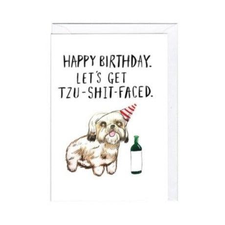 Tzu-Shit Faced - Greeting Card