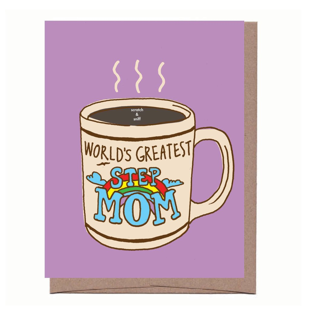 Scratch n' Sniff Step Mom  - Greeting Card