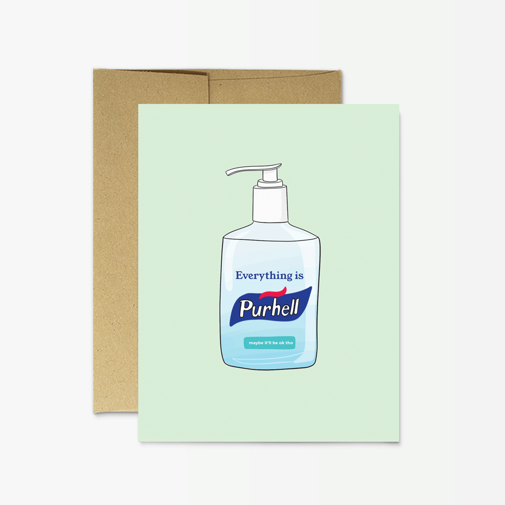 Everything is Purhell - Greeting Card