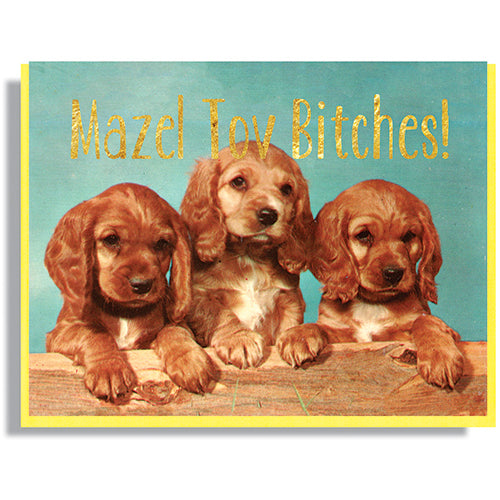 Mazel Tov, Bitches! - Greeting Card