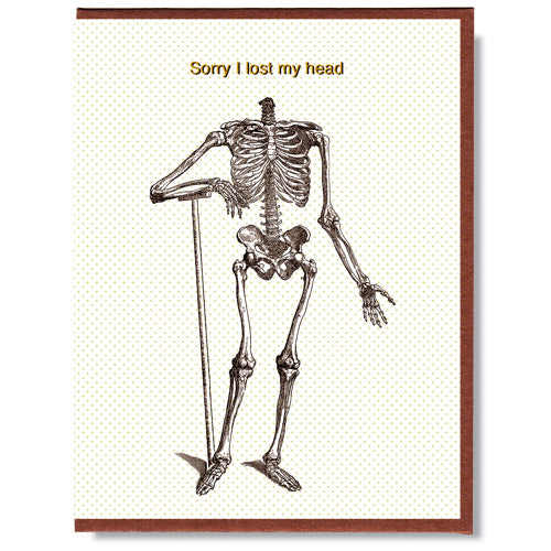 Sorry I Lost My Head - Greeting Card
