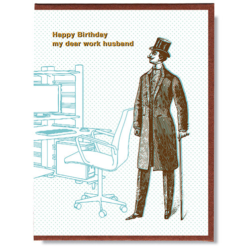 Happy Birthday Work Husband - Greeting Card