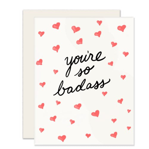 You're So Bad Ass  - Greeting Card
